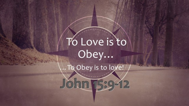 Loving Obedience